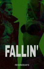 Fallin' by prisonhearts