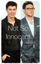 Not So Innocent (Niall Horan/Shawn Mendes BoyxBoy Smut) by FanNiamFiction