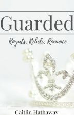 Guarded ✔️ by dancerthatreads