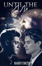 'Til the AM (Narry) by narryontop