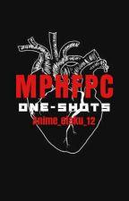 MPHFPC One-shots (VERY SLOW UPDATES) by Anime_Otaku_12