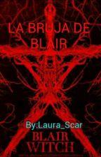 La bruja de blair by Laura_Scar