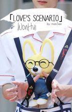 Love's scenario {WonHui} by Man5ae