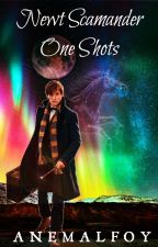 Newt Scamander One Shots by AneMalfoy