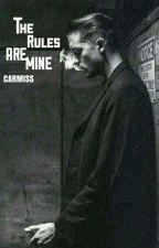 The Rules Are Mine \\ G-Eazy // Ukończone by adissmagnusson