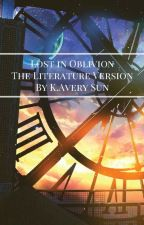 Lost in Oblivion (Normal Book Version) by DreamDrawer16