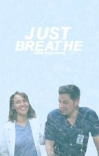 JUST BREATHE (Grey's Anatomy) by oliving
