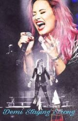 Demi Staying Strong by byglee