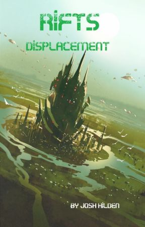 RIFTS: Displacement by JoshHilden