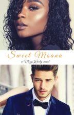 My Sweet Moana (BWWM) by MizzKristy