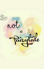 (not) a FAIRYTALE by officialminlee