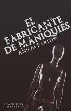El fabricante de maniquíes [2do Puesto En Los @CarrotAwards] by AnibalLeoParedes