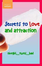 Tips and Secrets to Love and Attraction #Nonfiction (Girls Only!) by nicegirl_turns_bad