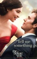 """Inspired from """"me before you"""" by Gossip-Queen"""