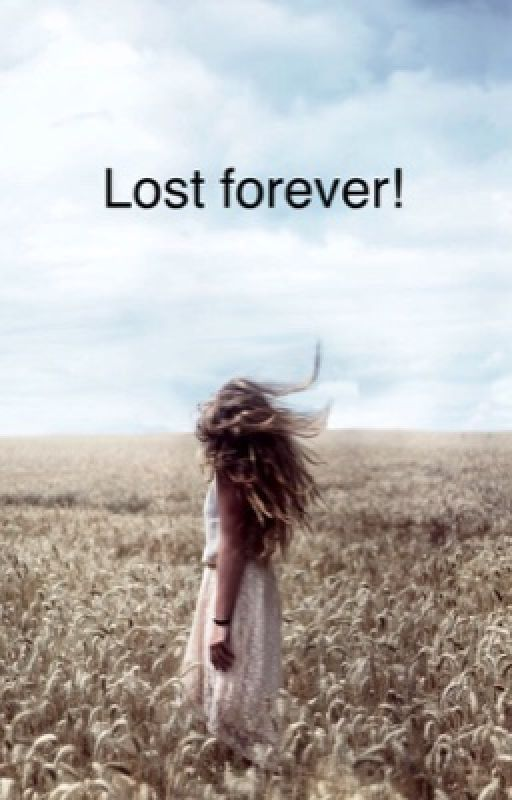 Lost forever by Gianna_gymnast