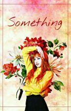 Something ;;Chaelisa |Editando| by shadeseok