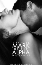Mark of the Alpha (Marking Series #1) by nycgiirl