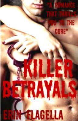 Killer Betrayals