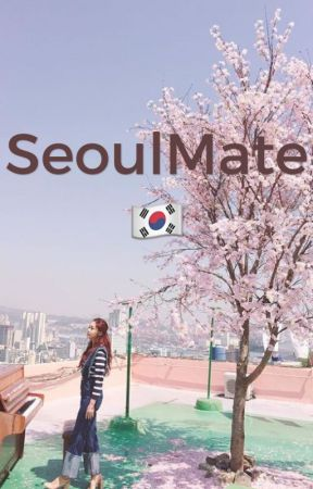 SEOULMATE [Completed] by macaroon270