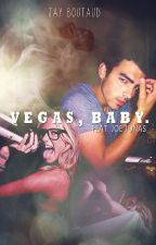 V E G A S ,  B A B Y . (feat. JoeJonas) by JayBoutaud