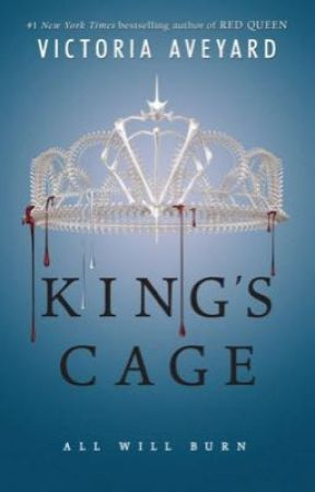 King's Cage (my version) by thelivinglibrary134