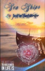Sea Ships by JustAnAtlantisWriter
