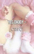 Yes Daddy (DDLG) -cth by bruhitslali1213