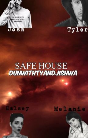 Safe House by _Dun_With_Josh_