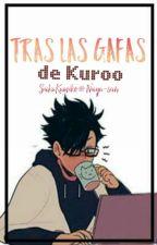 Tras las gafas de Kuroo || #HaikyuuAwards by CharlieMxn