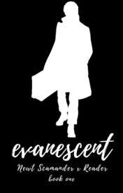 Evanescent    Newt Scamander x Reader by FicsByJ