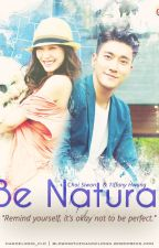 Be Natural by mbott20