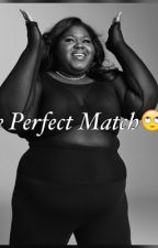 The Perfect Match by Shirteria254