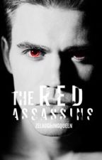 The Red Assassins: Book II  by zelaughingqueen