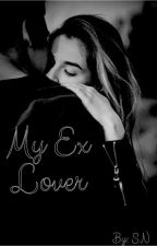 My Ex-Lover by Hey_Hey_2018