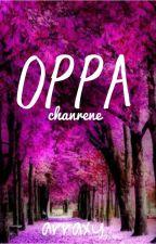 Oppa!   -chanrene by Arraxy