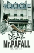 DEAR MR. PAFALL (UNTOLD STORIES) by Yiedii