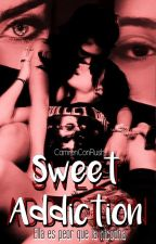 Sweet Addiction || Camren Hot by CamrenConRush