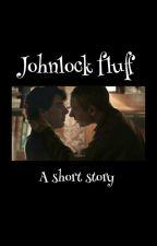 Johnlock fluff (A short story) by gay_otp_shipper