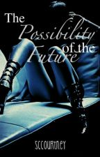 Possibility of the Future by SCCourtney