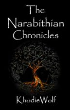 The Narabithian Chronicles: The Prophecy of Three by KhodieWolf