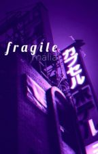 Fragile - tracob  by miserableroses