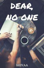 Dear,No one by blare_lina