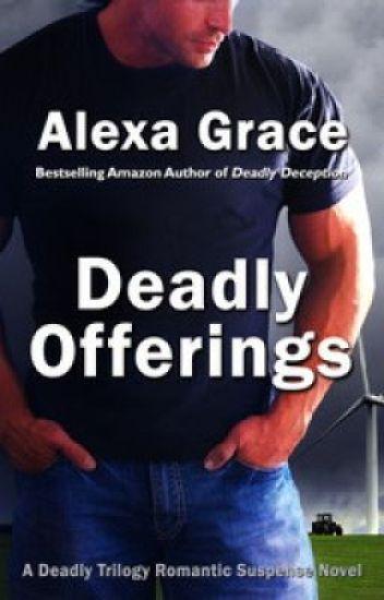 Excerpt from Deadly Offerings by Alexa Grace