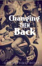 Changing Them Back by hittingxlawston