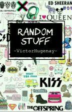 Random stuff by VictorHugenay