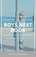 Boys Next Door by vbamisbae_