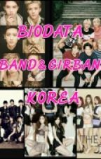 Biodata Boyband&Girlband Korea by DiinaPutrii