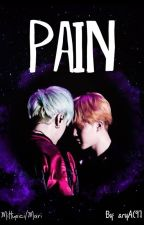 PAIN [YOONMIN] by aryAC97