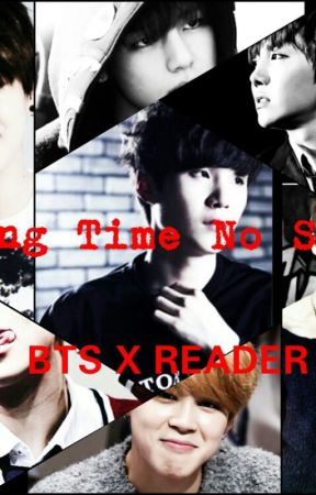 Long Time No See (BTS X READER) by Lejukas04
