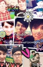 troubled (a phanfic) by thisdanosaurisonfire
